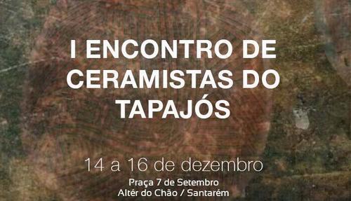 [14-16 dez] Primeiro Encontro de Ceramistas do Tapajós